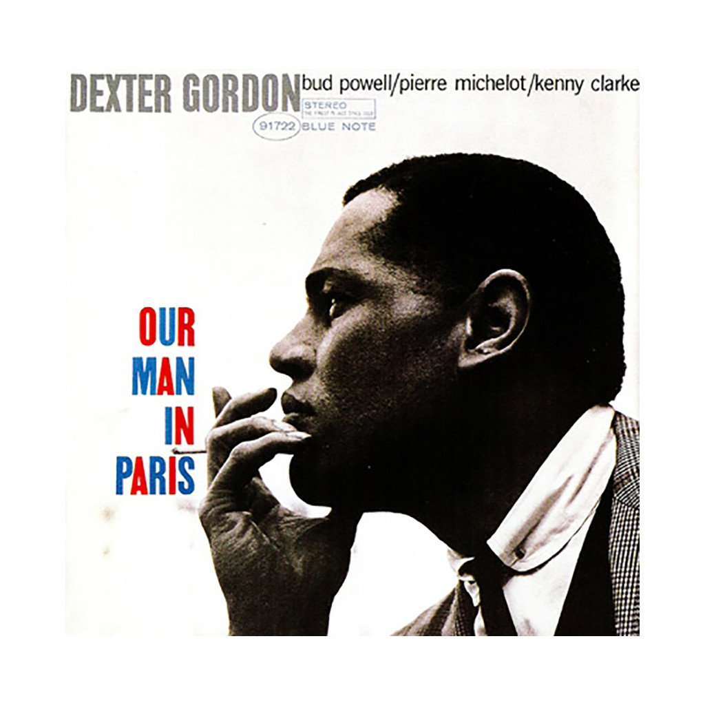 Dexter Gordon - Our Man in Paris