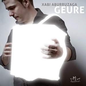 Xabi Aburruzaga - Geure