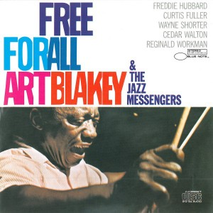Art Blakey and The Jazz Messengers - Free For All