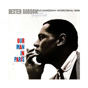 Dexter Gordon - Our Man in Paris