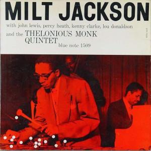 Milt Jackson - With John Lewis, Percy Heath, Kenny Clarke, Lou Donaldson and the Thelonious Monk Quintet (1955)
